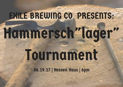 "Exile Brewing Hammersch""lager"" Tournament"