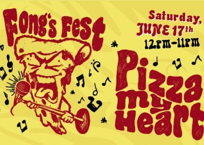 Fong's Fest – Pizza My Heart