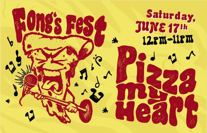 Fong's Fest – Pizza My Heart