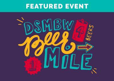 DSM Beer Week Kickoff & Beer Mile