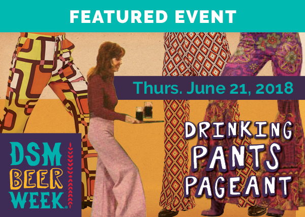 Drinking Pants Pageant