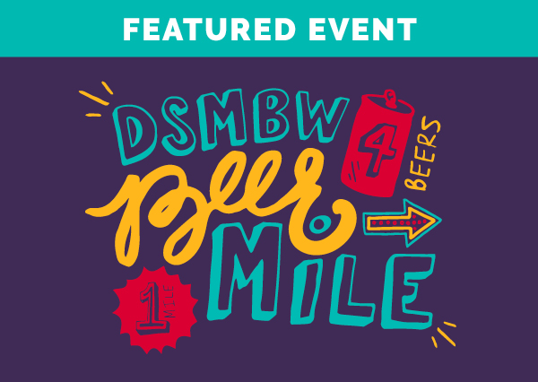 DSM Beer Week Kickoff & Beer Mile