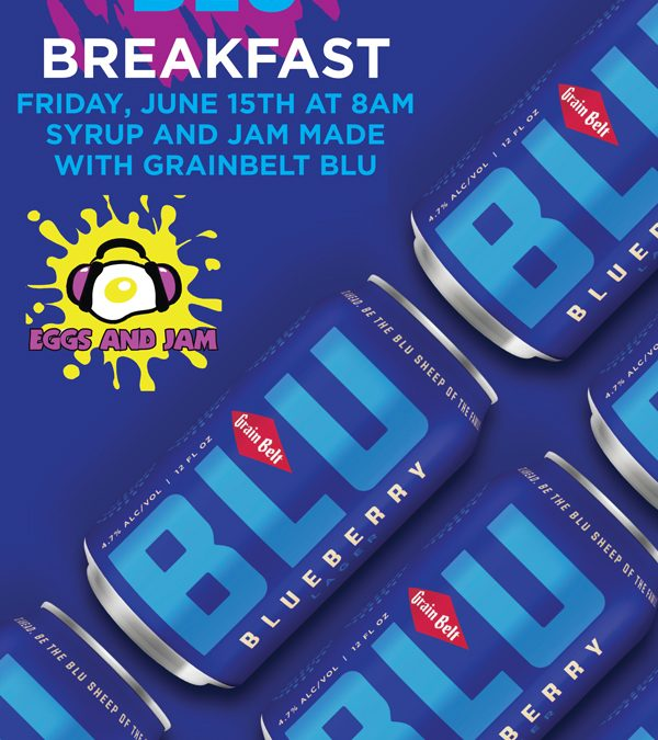 Grainbelt Blu Breakfast