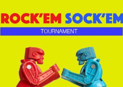 Rock Em' Sock Em' tournament