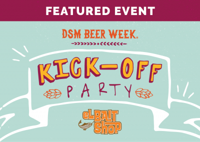 DSM Beer Week Kick-Off Party